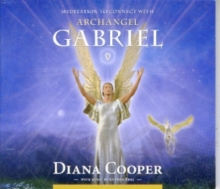 Meditation to Connect with Archangel Gabriel, CD-Audio Book