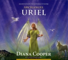 Meditation to Connect with Archangel Uriel, CD-Audio Book