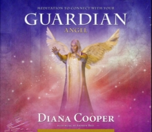 Meditation to Connect with Your Guardian Angel, CD-Audio Book