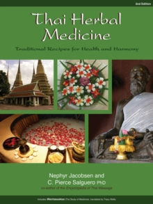 Thai Herbal Medicine : Traditional Recipes for Health and Harmony, Paperback / softback Book