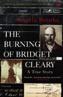 The Burning of Bridget Cleary : A True Story, Paperback Book