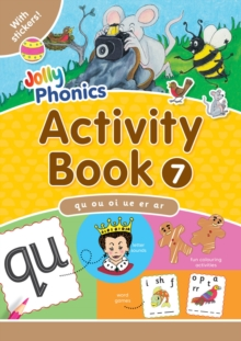 Jolly Phonics Activity Book 7 : In Precursive Letters (British English edition), Paperback / softback Book