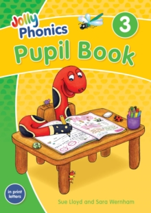 Jolly Phonics Pupil Book 3 : in Print Letters (British English edition), Paperback / softback Book