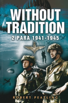 Without Tradition : 2 Para - 1941-1945, Paperback / softback Book