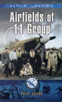 11 Group in the Battle of Britain, Paperback / softback Book