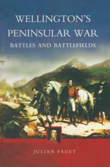 Wellington's Peninsular War, Paperback Book