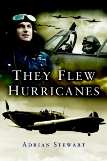 They Flew Hurricanes, Hardback Book