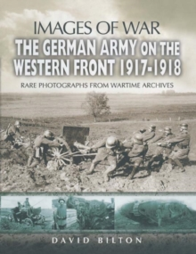 The German Army on the Western Front 1917-1918, Paperback Book