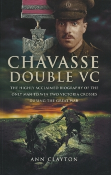 Chavasse, Double VC, Paperback Book
