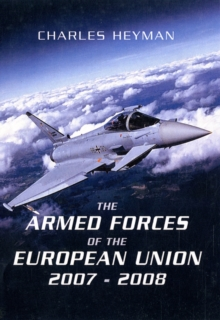 The Armed Forces of the European Union 2012-2013, Paperback Book