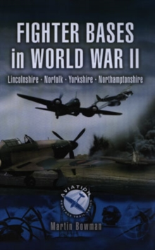 World War Two RAF Airfields in Norfolk, Paperback / softback Book
