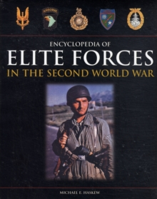 Encyclopedia of Elite Forces in the Second World War, Hardback Book