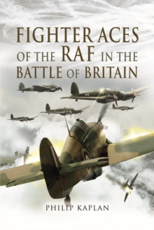 Fighter Aces of the RAF in the Battle of Britain, Hardback Book