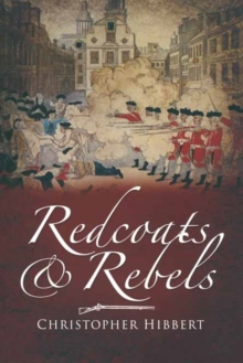 Redcoats and Rebels, Paperback Book