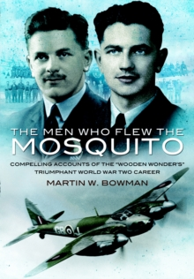 Men Who Flew the Mosquito, The, Paperback / softback Book