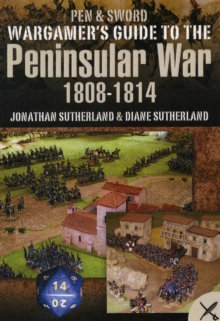 Wargamer's Scenarios: The Peninsular War 1808-1814, Paperback Book