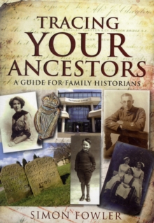 Tracing Your Ancestors, Paperback / softback Book