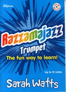 Razzamajazz Trumpet : Starts with Just One Note - Takes You Up to Twelve, Paperback / softback Book