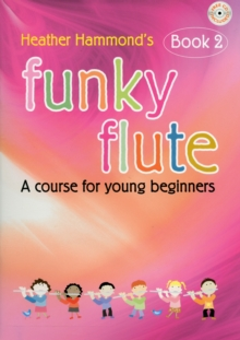 FUNKY FLUTE 2 STUDENT EDITION, Paperback Book