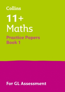 11+ Maths Practice Test Papers - Multiple-Choice: for the Gl Assessment Tests, Paperback Book