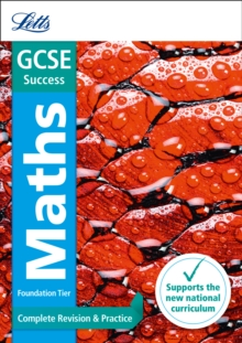 GCSE 9-1 Maths Foundation Complete Revision & Practice, Paperback / softback Book