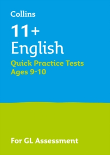 11+ English Quick Practice Tests Age 9-10 for the GL Assessment tests, Paperback Book