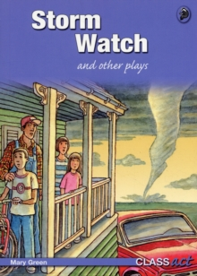Storm Watch and Other Plays : Class Act Blue Cross-curricular Plays, Paperback Book