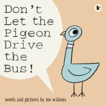 Don't Let the Pigeon Drive the Bus!, Paperback / softback Book