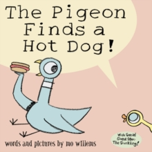 The Pigeon Finds a Hot Dog!, Paperback Book