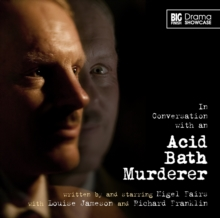 In Conversation with an Acid Bath Murderer, CD-Audio Book