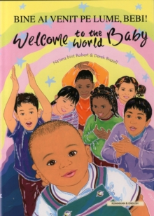 Welcome to the World Baby in Romanian and English, Paperback Book