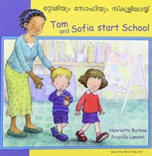 Tom and Sofia Start School in Malayalam and English, Paperback / softback Book