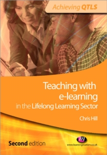 Teaching with e-learning in the Lifelong Learning Sector, Paperback / softback Book
