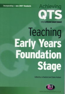 Teaching Early Years Foundation Stage, Paperback Book