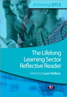 The Lifelong Learning Sector: Reflective Reader, Paperback / softback Book