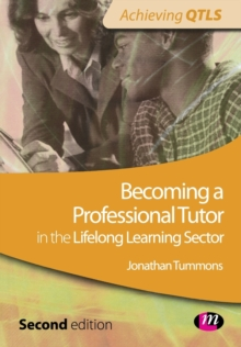 Becoming a Professional Tutor in the Lifelong Learning Sector, Paperback / softback Book