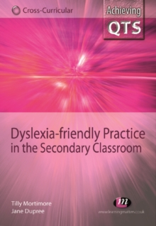 Dyslexia-friendly Practice in the Secondary Classroom, PDF eBook