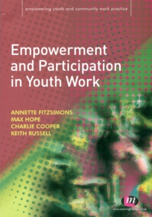 Empowerment and Participation in Youth Work, Paperback / softback Book
