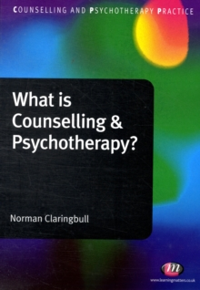 What is Counselling and Psychotherapy?, Paperback / softback Book