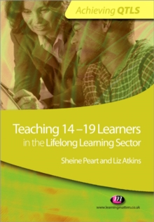 Teaching 14-19 Learners in the Lifelong Learning Sector, Paperback / softback Book
