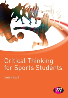 Critical Thinking for Sports Students, Paperback Book