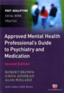 The Approved Mental Health Professional's Guide to Psychiatry and Medication, PDF eBook