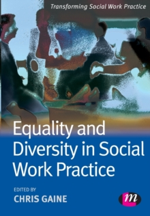 Equality and Diversity in Social Work Practice, Paperback / softback Book
