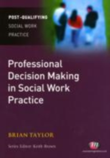 Professional Decision Making in Social Work, PDF eBook