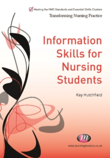 Information Skills for Nursing Students, PDF eBook