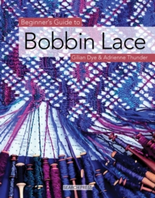 Beginner's Guide to Bobbin Lace, Paperback Book