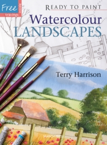 Ready to Paint: Watercolour Landscapes, Paperback Book