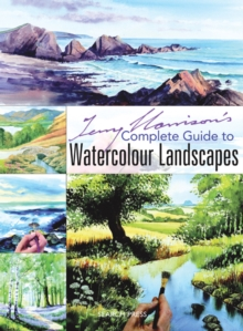 Terry Harrison's Complete Guide to Watercolour Landscapes, Paperback Book