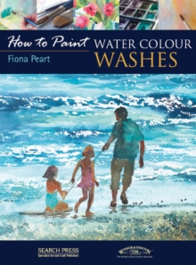 How to Paint: Water Colour Washes, Paperback Book
