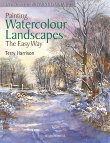 Painting Watercolour Landscapes the Easy Way - Brush With Watercolour 2, Paperback / softback Book